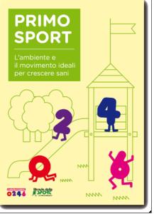 """Scarica """"Primo Sport. L'Ambiente e il movimento ideali per crescere sani"""" dal sito di Laboratorio 0246"""